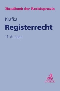 Registerrecht von Keidel,  Helmut, Keidel,  Theodor, Krafka,  Alexander, Kühn,  Ulrich, Schmatz,  Hans, Stöber,  Kurt, Willer,  Heinz