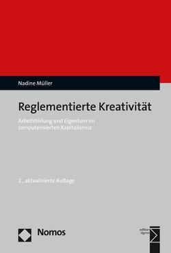 Reglementierte Kreativität von Müller,  Nadine