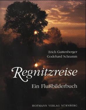 Regnitzreise von Guttenberger,  Erich, Schramm,  Godehard
