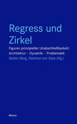 Regress und Zirkel von Berg,  Stefan, von Sass,  Hartmut
