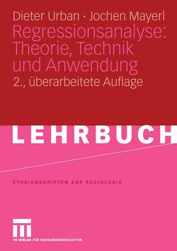 Regressionsanalyse: Theorie, Technik und Anwendung. von Mayerl,  Jochen, Urban,  Dieter