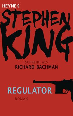 Regulator von King,  Stephen, Koerber,  Joachim