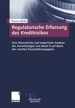 Regulatorische Erfassung des Kreditrisikos von Söhlke,  Thomas