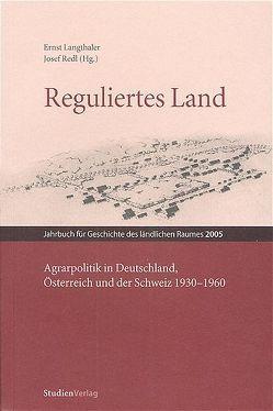 Reguliertes Land von Langthaler,  Ernst, Redl,  Josef