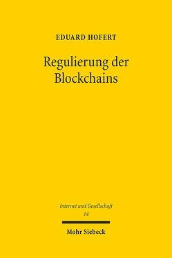 Regulierung der Blockchains von Hofert,  Eduard
