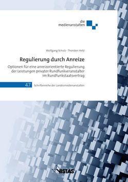 Regulierung durch Anreize von Held,  Thorsten, Schulz,  Wolfgang