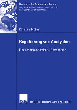 Regulierung von Analysten von Müller,  Christina, Schäfer,  Prof. Dr. Hans-Bernd