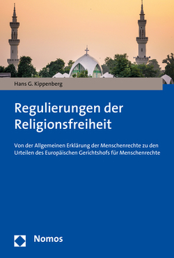 Regulierungen der Religionsfreiheit von Kippenberg,  Hans G.