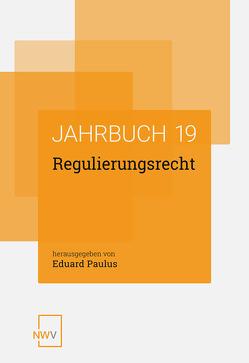 Regulierungsrecht von Paulus,  Eduard