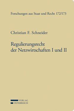 Regulierungsrecht der Netzwirtschaften I und II von Grabenwarter,  Christoph, Raschauer,  Bernhard, Schneider,  Christian F, Winkler,  Günther