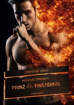 Regulus Tenebris – Prinz der Finsternis von Engel,  Christine