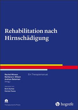 Rehabilitation nach Hirnschädigung von Bateman,  Andrew, Wilson,  Barbara A., Winson,  Rachel
