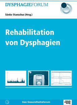 Rehabilitation von Dysphagien von Stanschus,  Sönke