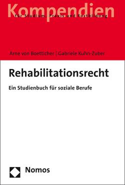 Rehabilitationsrecht von Boetticher,  Arne von, Kuhn-Zuber,  Gabriele