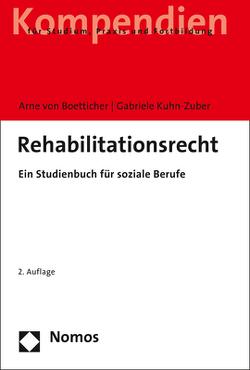 Rehabilitationsrecht von Kuhn-Zuber,  Gabriele, von Boetticher,  Arne