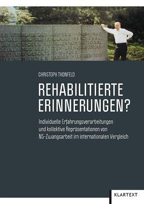 Rehabilitierte Erinnerungen? von Thonfeld,  Christoph