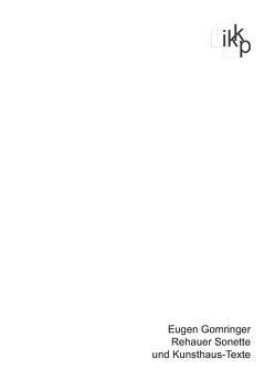 Rehauer Sonette und Kunsthaus-Texte von Gomringer,  Eugen