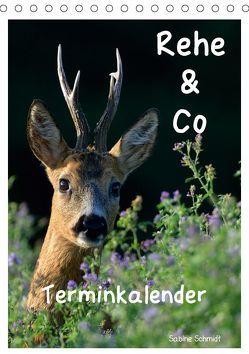 Rehe & Co / Planer (Tischkalender 2019 DIN A5 hoch) von Schmidt,  Sabine