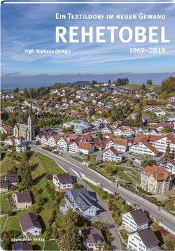 Rehetobel 1969 – 2019 von Topkaya,  Yiğit