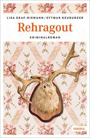 Rehragout von Graf-Riemann,  Lisa, Neuburger,  Ottmar