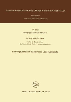 Reibungsverhalten elastomerer Lagerwerkstoffe von Schrage,  Ingo