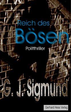Reich des Bösen von Sigmund,  Günther J.