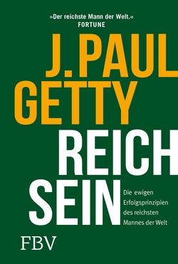 Reich sein von Getty,  Paul