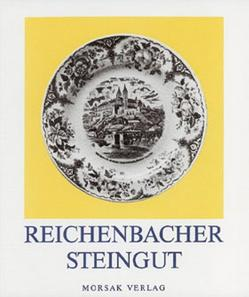 Reichenbacher Steingut von Endres,  Werner, Krause,  Heinz J, Ritscher,  Berta, Weber,  Claus