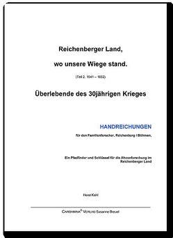 Reichenberger Land, wo unsere Wiege stand II von Kahl,  Horst