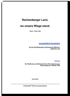 Reichenberger Land, wo unsere Wiege stand III von Kahl,  Horst