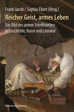 Reicher Geist, armes Leben von Ebert,  Sophia, Jacob,  Frank