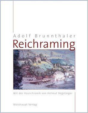 Reichraming von Brunnthaler,  Adolf