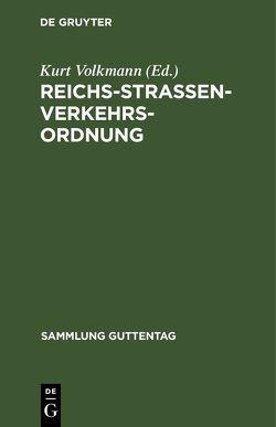 Reichs-Straßenverkehrs-Ordnung von Volkmann,  Kurt [Komm.]