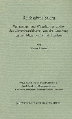 Reichsabtei Salem von Rösener,  Werner