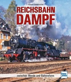 Reichsbahn-Dampf von Broekhuizen,  Edward H.