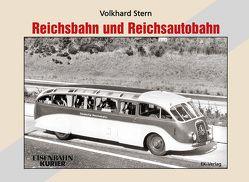 Reichsbahn und Reichsautobahn von Stern,  Volkhard