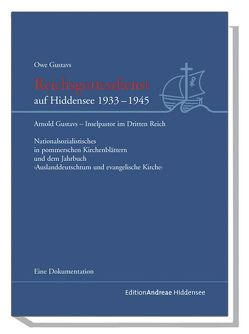 Reichsgottesdienst auf Hiddensee 1933-1945 von Gustavs,  Owe