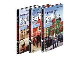 Reichshauptstadt Berlin. Band 1-3: 1926-1946 von Ullrich,  Viktor