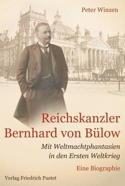 Reichskanzler Bernhard von Bülow von Winzen,  Peter
