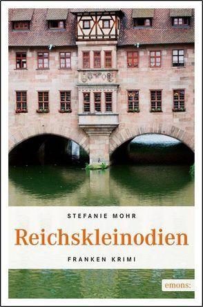 Reichskleinodien von Mohr,  Stefanie