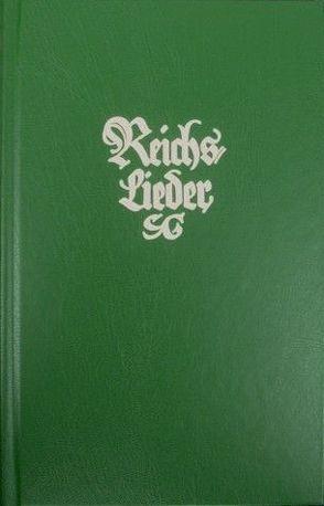 Reichslieder. Alte Ausgabe 1909. Notenausgabe.