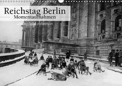 Reichstag Berlin – Momentaufnahmen (Wandkalender 2019 DIN A3 quer) von bild Axel Springer Syndication GmbH,  ullstein