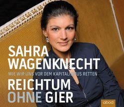 Reichtum ohne Gier von Berlinghof,  Ursula, Wagenknecht,  Sahra