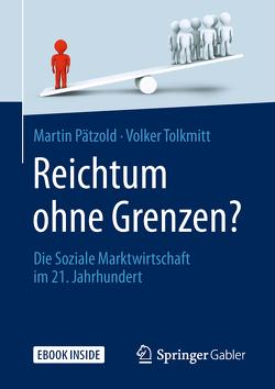 Reichtum ohne Grenzen? von Pätzold,  Martin, Tolkmitt,  Volker