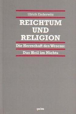 Reichtum und Religion von Enderwitz,  Ulrich