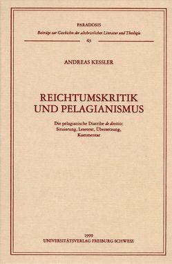 Reichtumskritik und Pelagiantismus von Kessler,  Andreas