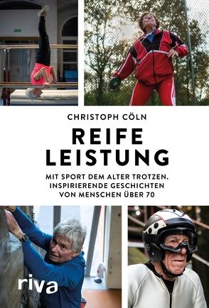 Reife Leistung von Cöln,  Christoph