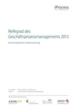 Reifegrad des Geschäftsprozessmanagements 2015 von Ginsburg,  Victoria, Koch,  Andri, Minonne,  Clemente
