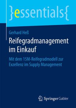 Reifegradmanagement im Einkauf von Hess,  Gerhard