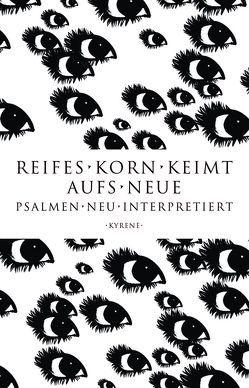 Reifes Korn keimt aufs Neue von Regensburger,  Annemarie